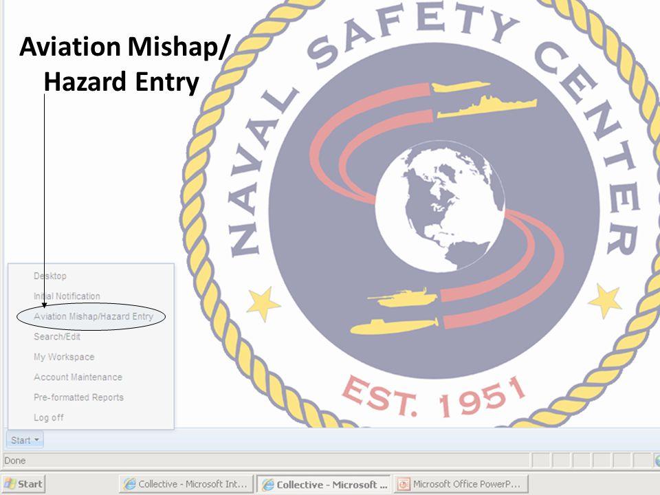 Aviation Mishap/ Hazard Entry