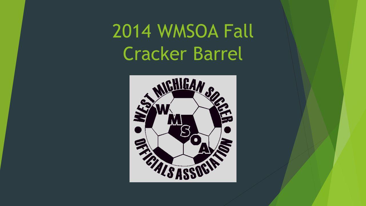2014 WMSOA Fall Cracker Barrel