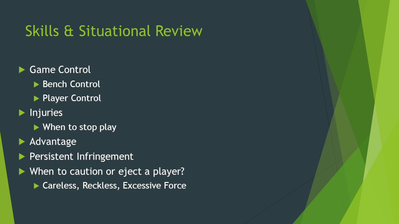 Skills & Situational Review