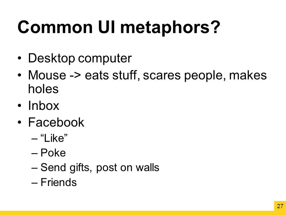 Common UI metaphors.