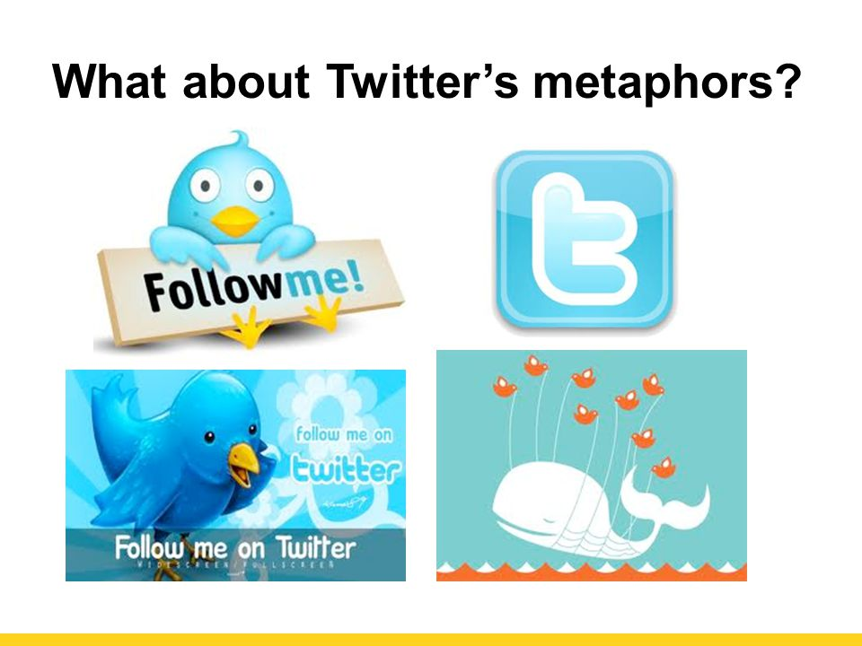 What about Twitter's metaphors