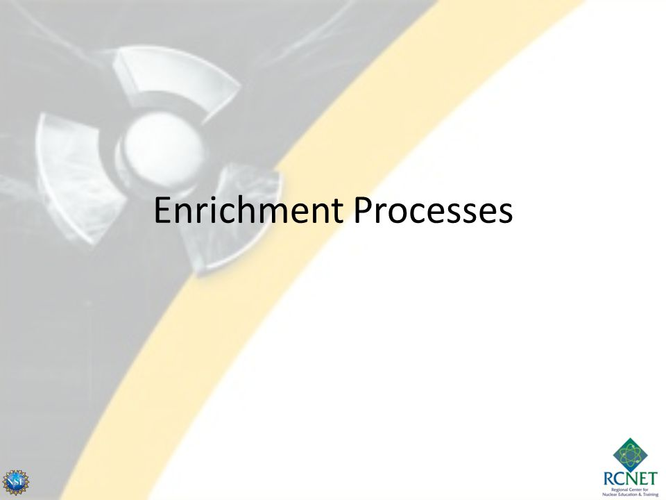 Enrichment Processes