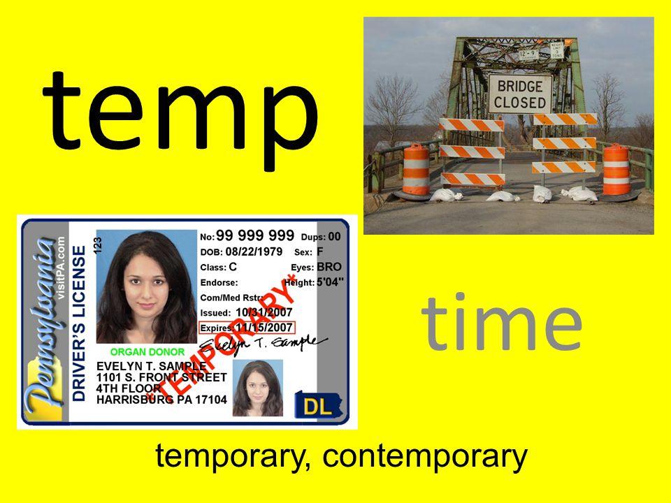 temp time temporary, contemporary