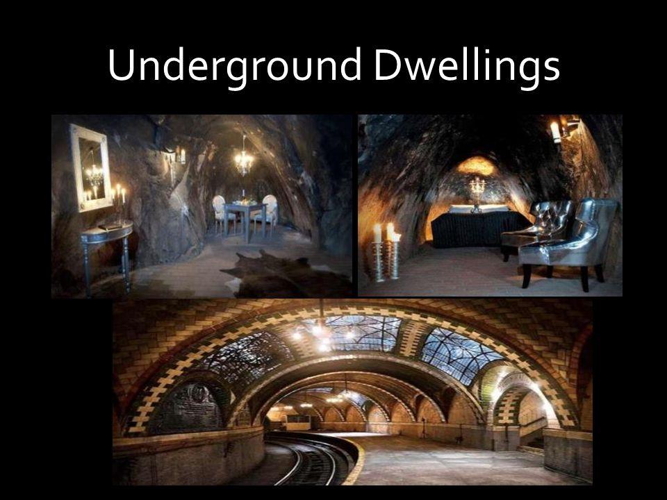 Underground Dwellings