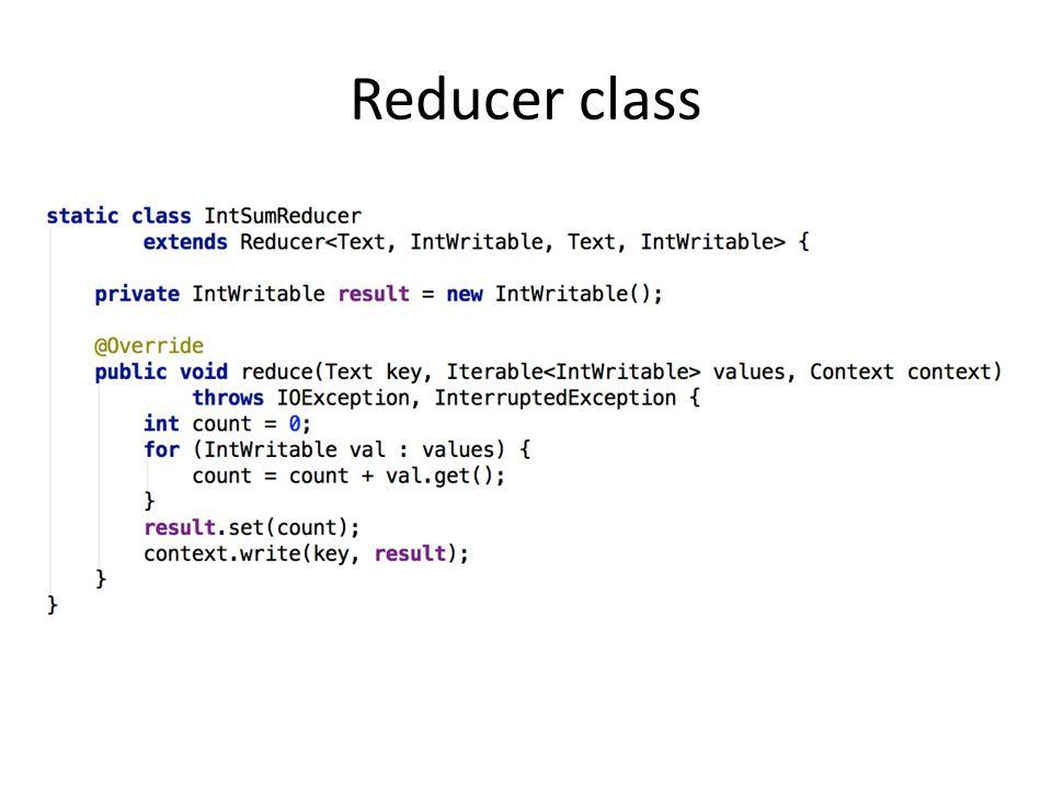 Reducer class