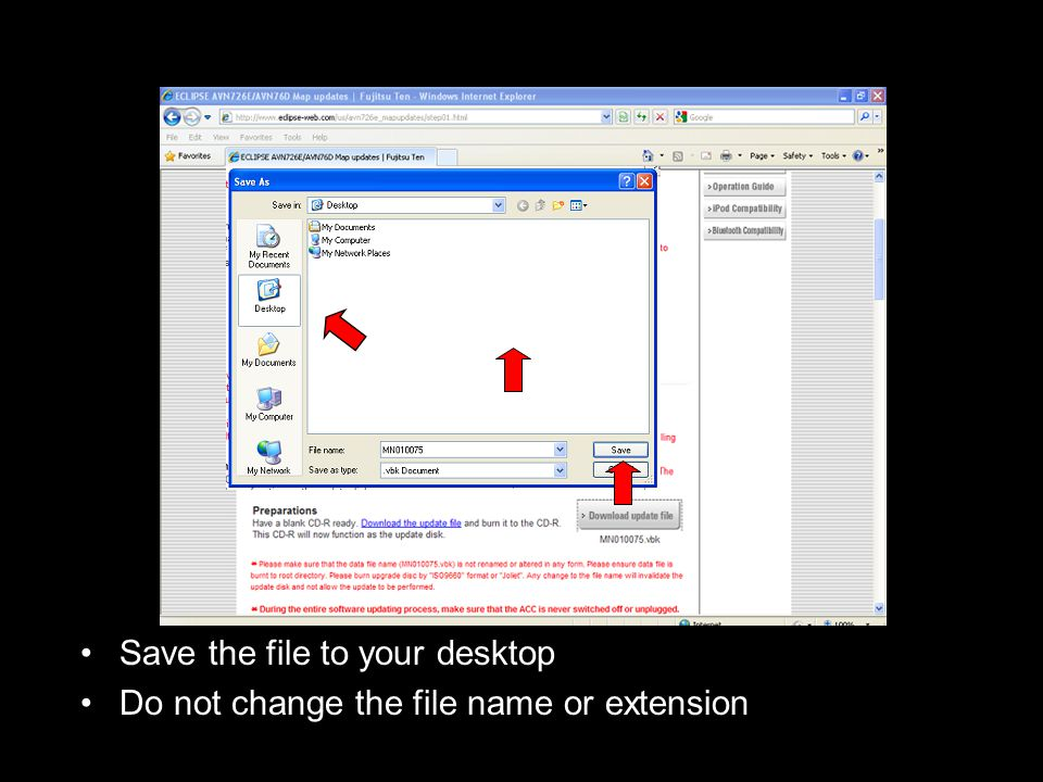Save the file to your desktop Do not change the file name or extension