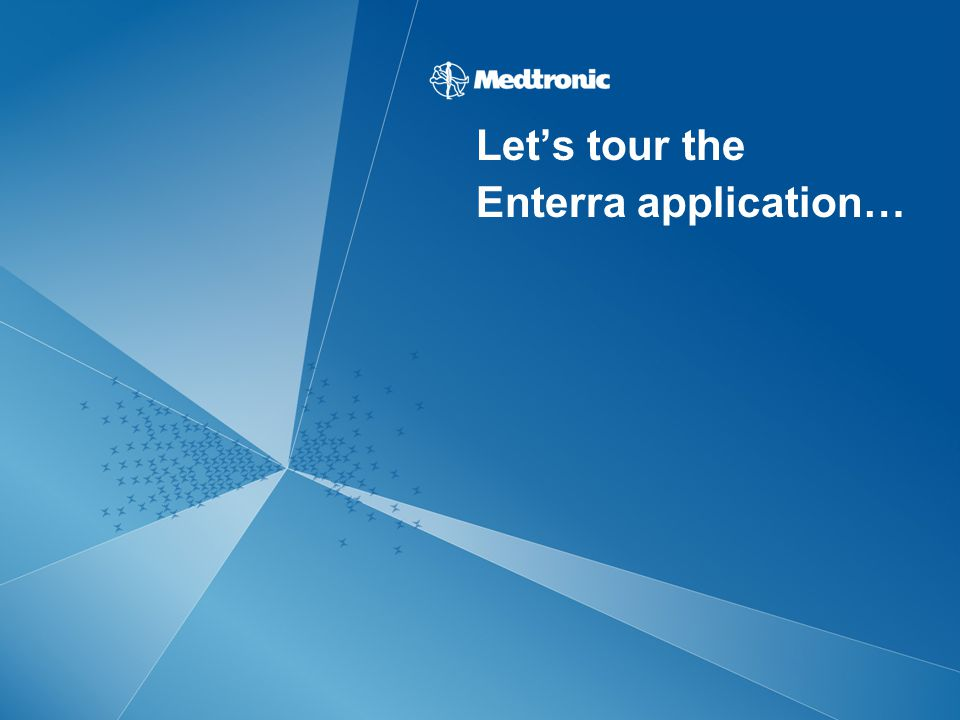 Let's tour the Enterra application…
