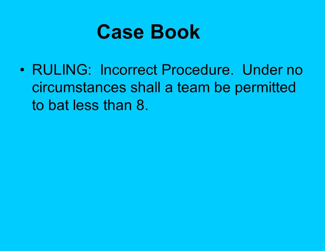 Case Book RULING: Incorrect Procedure.