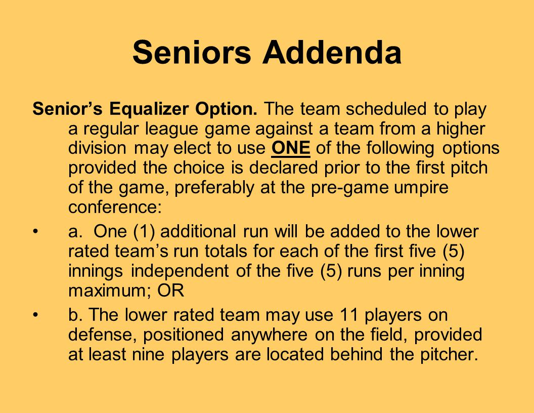 Seniors Addenda Senior's Equalizer Option.