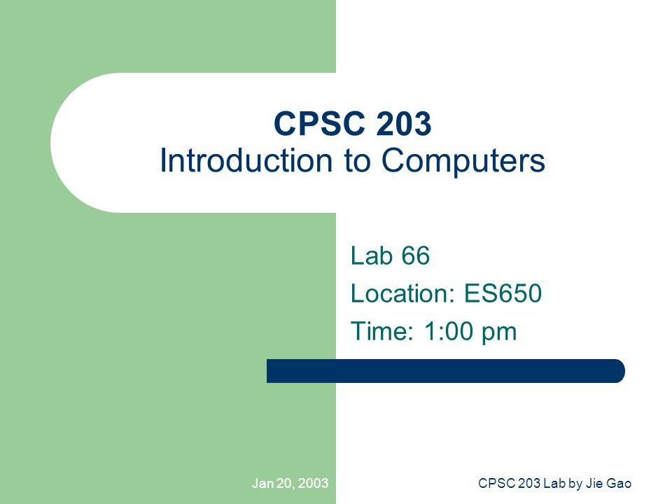 Jan 20, 2003CPSC 203 Lab by Jie Gao Printing Black/White printer in the lab – There are 2 printers you can use: one in ES650, the other in ES656 How to get rid of the watermarks – Before printing, click the Properties button in the Print dialog, then click Printing Preferences .