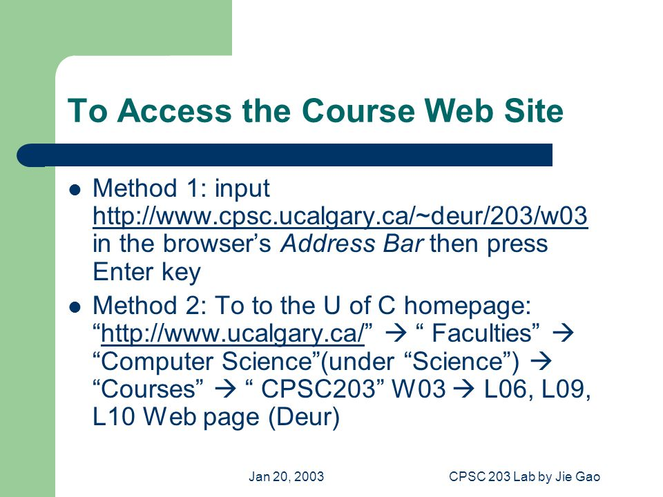 Jan 20, 2003CPSC 203 Lab by Jie Gao Mouse Operation Cursor Icon Click Double click Right click