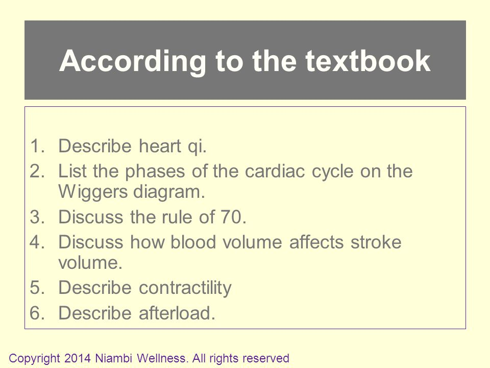 1.Describe heart qi. 2.List the phases of the cardiac cycle on the Wiggers diagram.
