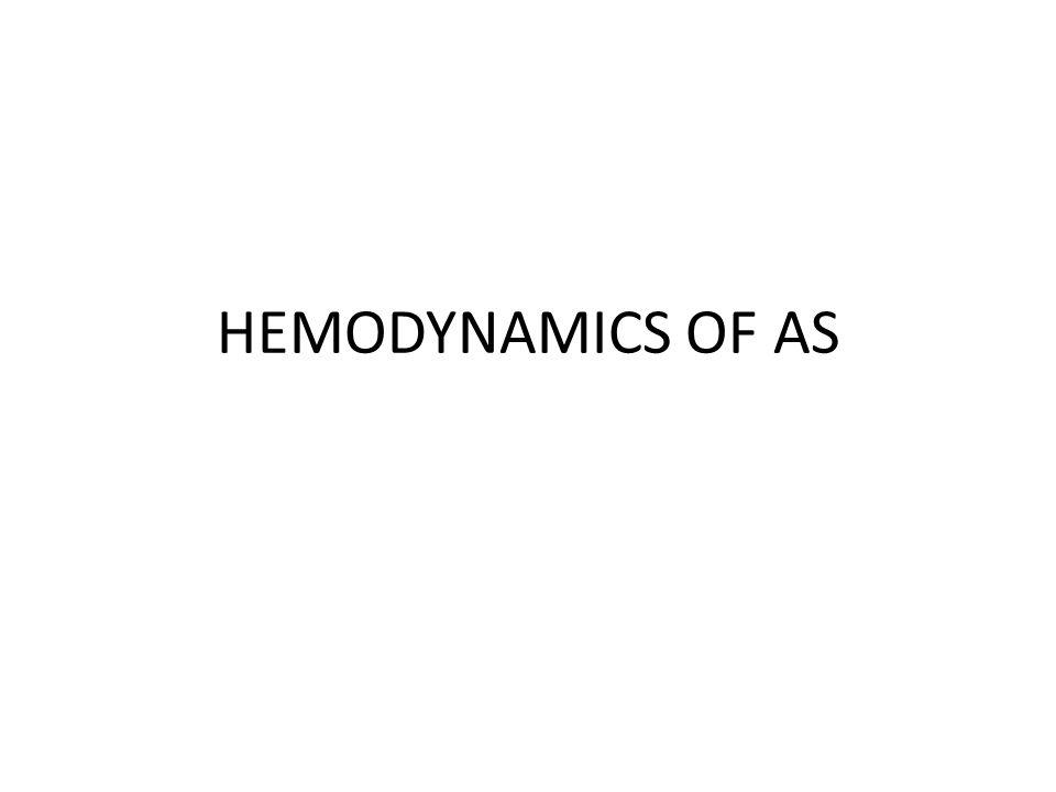 HEMODYNAMICS OF AS