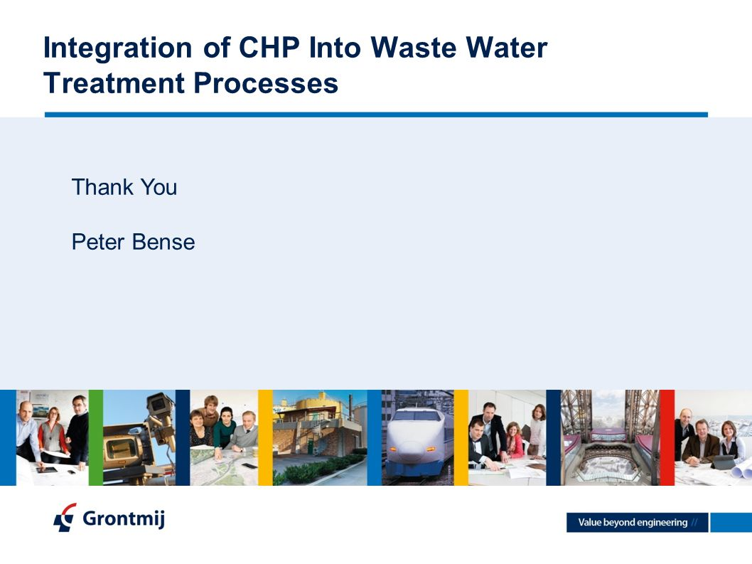 Integration of CHP Into Waste Water Treatment Processes Thank You Peter Bense