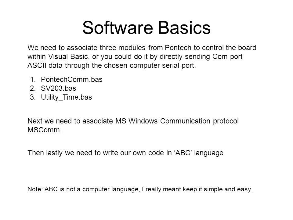 Example Software Code 'Associate MS Windows Communication protocol MSComm with PontechComm.