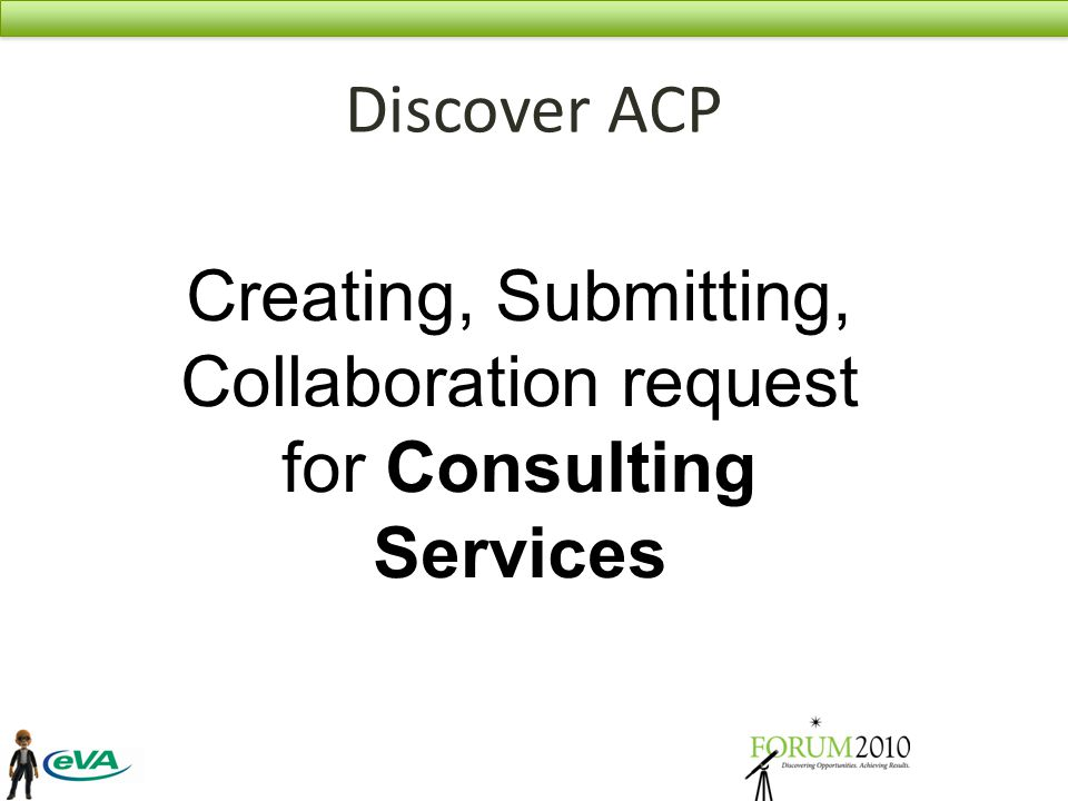 Discover ACP Creating, Submitting, Collaboration request for Consulting Services