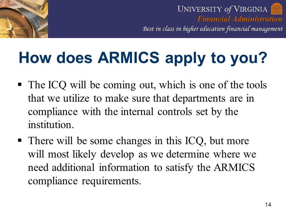 14 How does ARMICS apply to you.