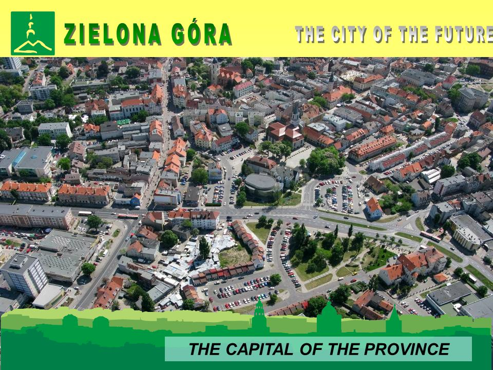 THE CAPITAL OF THE PROVINCE