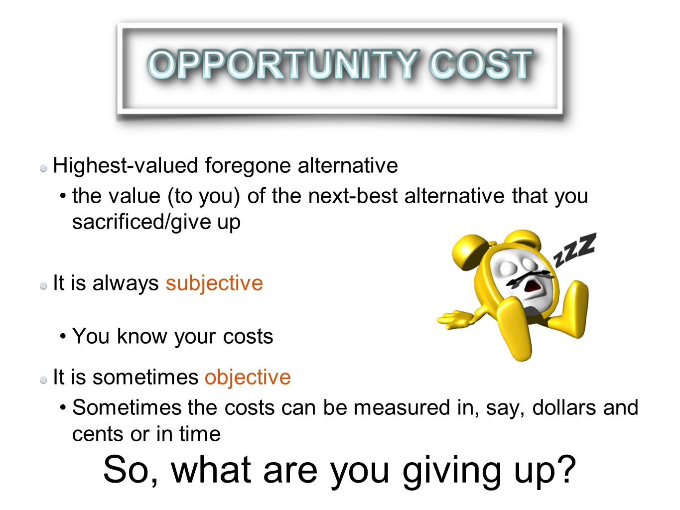 Costs are always to someone.People bear costs, not businesses or governments, etc.