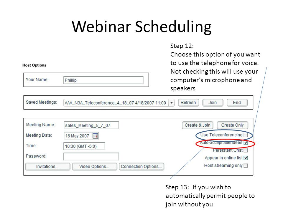 Webinar Scheduling Step 12: Choose this option of you want to use the telephone for voice.