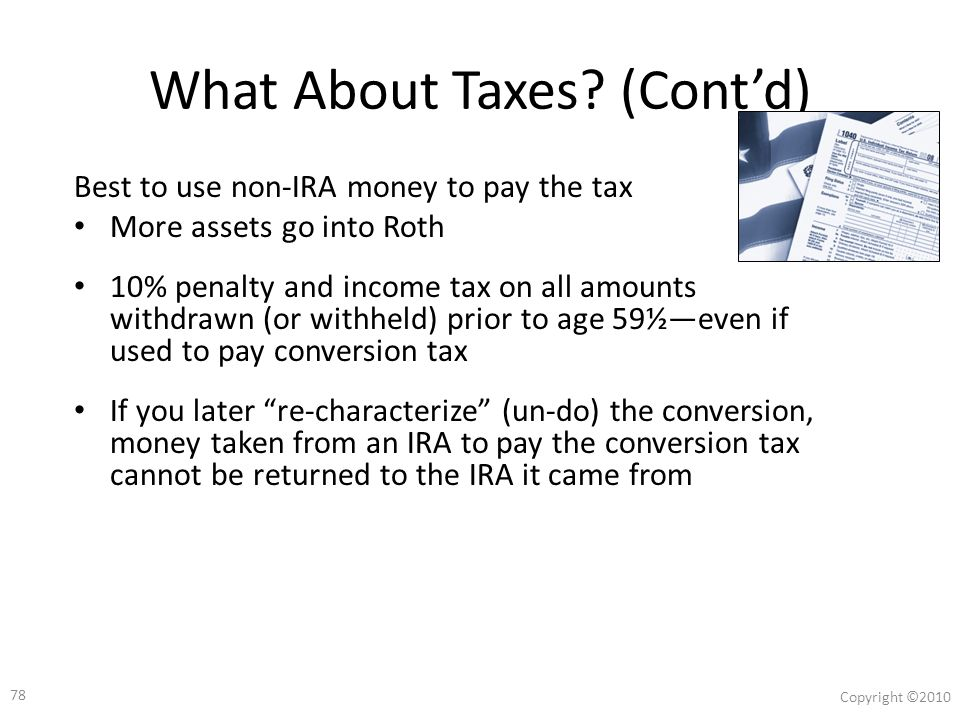 77 Copyright ©2010 What About Taxes.