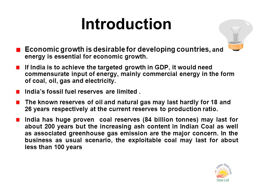 Economic growth is desirable for developing countries, and energy is essential for economic growth.