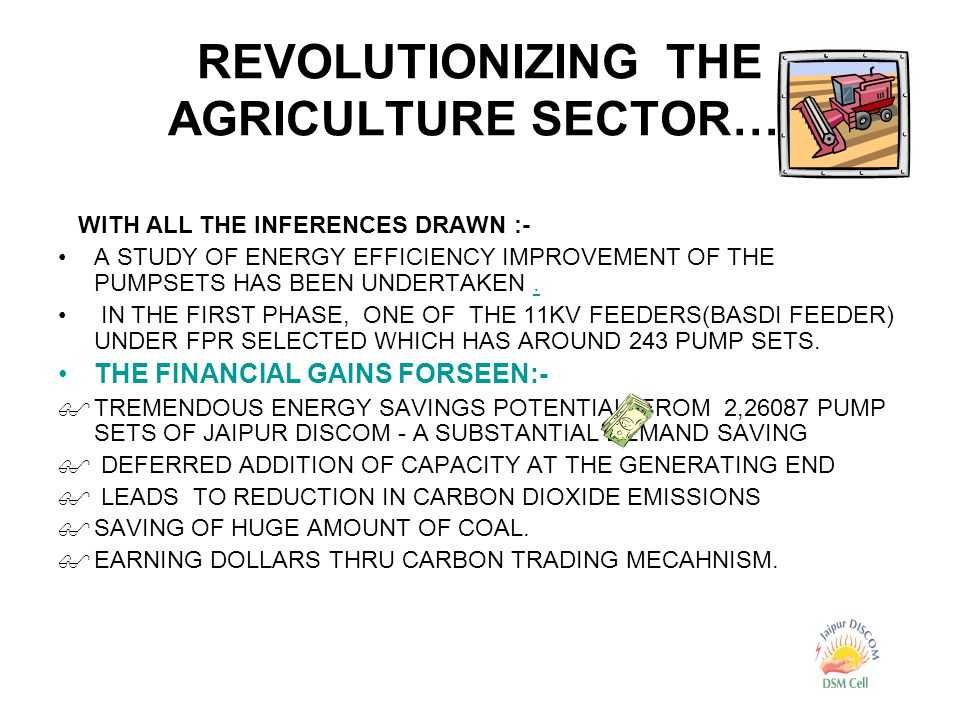 REVOLUTIONIZING THE AGRICULTURE SECTOR….
