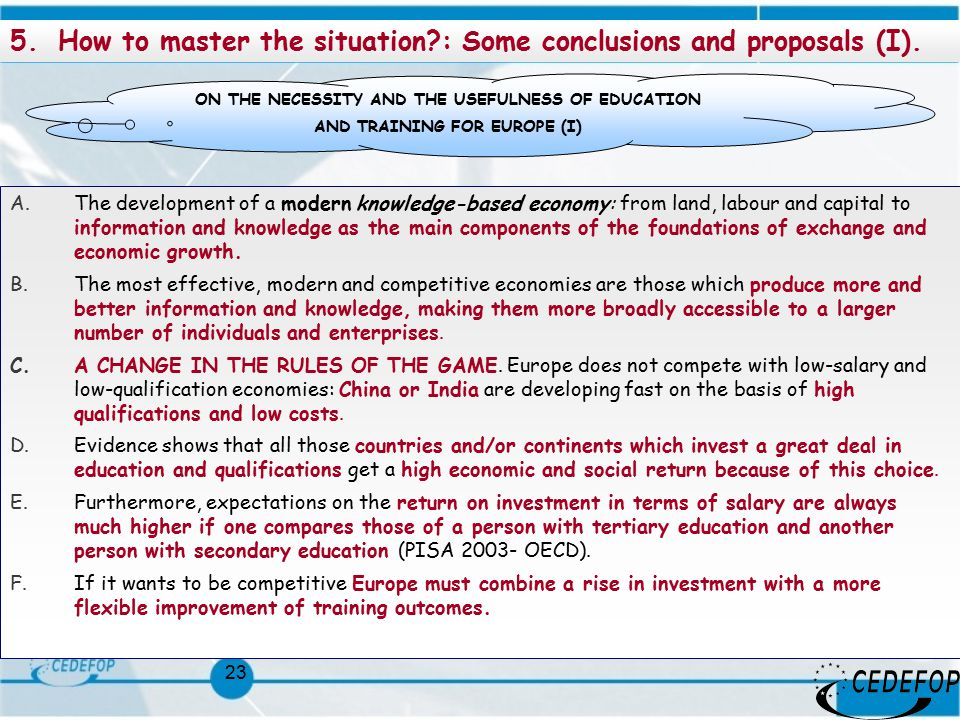 23 5.How to master the situation?: Some conclusions and proposals (I).