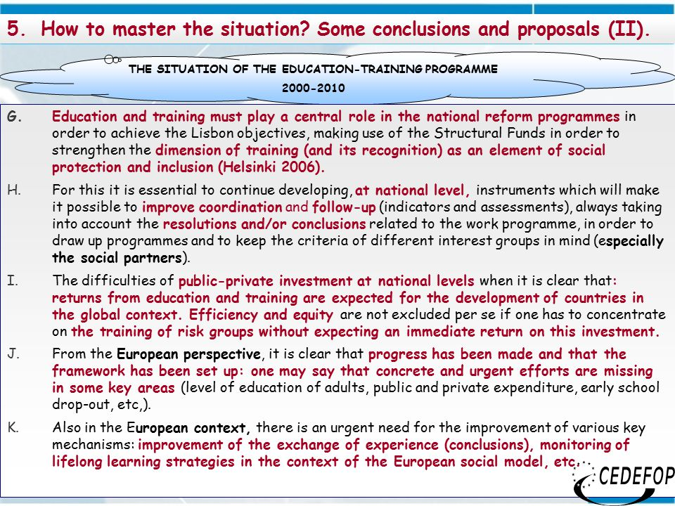 24 5.How to master the situation. Some conclusions and proposals (II).