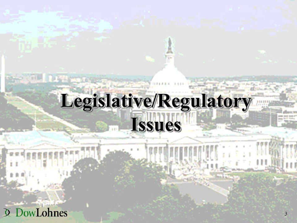 3 Legislative/Regulatory Issues