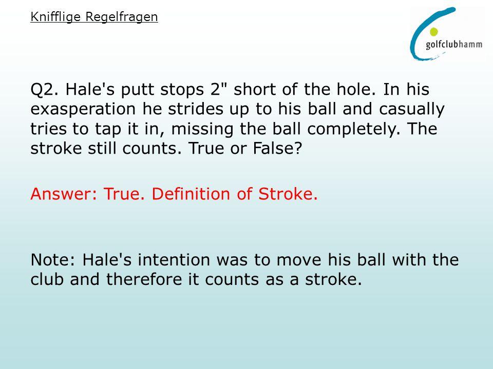 Q2. Hale's putt stops 2
