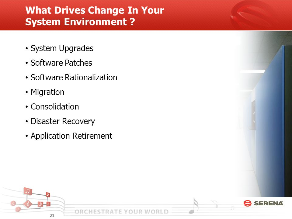 What Drives Change In Your System Environment .