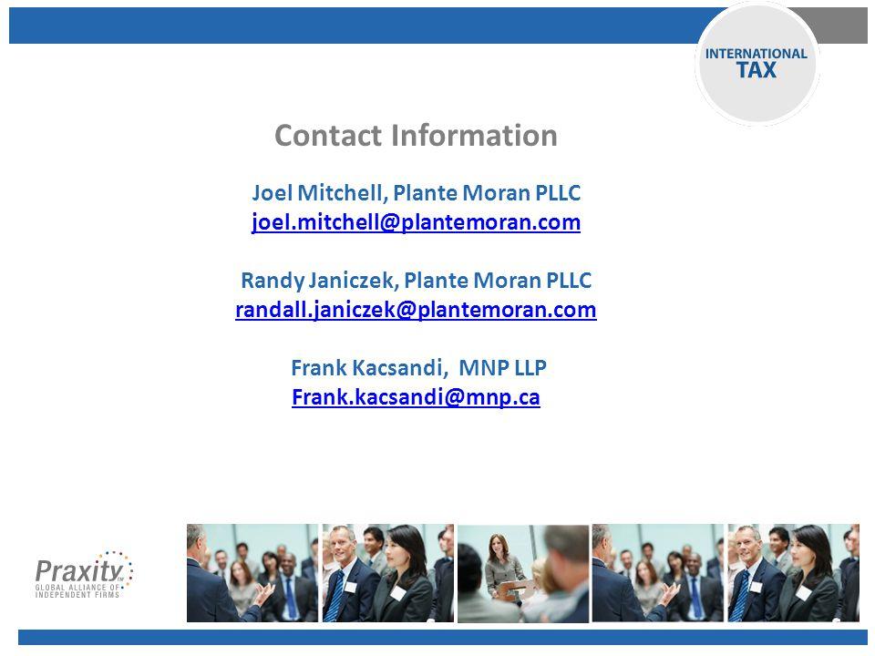 Contact Information Joel Mitchell, Plante Moran PLLC joel.mitchell@plantemoran.com Randy Janiczek, Plante Moran PLLC randall.janiczek@plantemoran.com