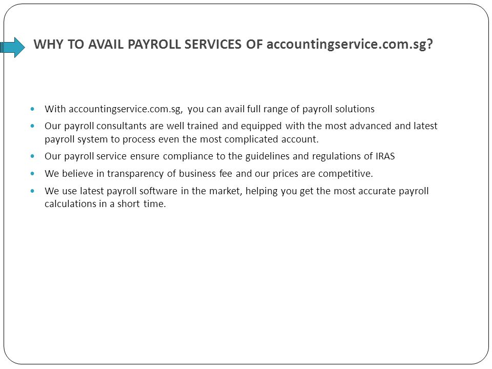 WHY TO AVAIL PAYROLL SERVICES OF accountingservice.com.sg.