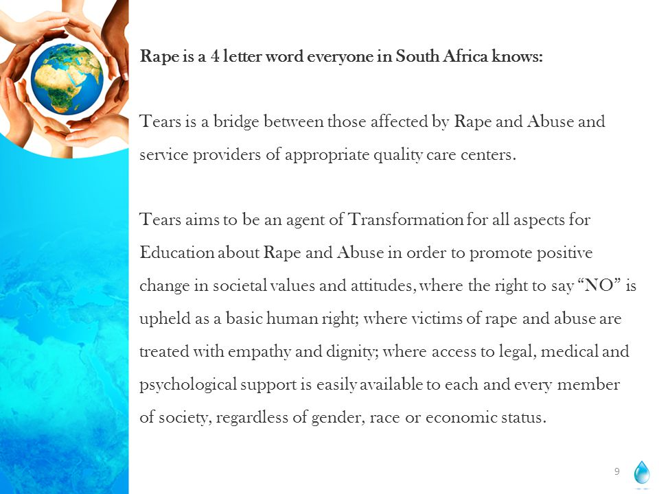 Rape is a 4 letter word everyone in South Africa knows: Tears is a bridge between those affected by Rape and Abuse and service providers of appropriat