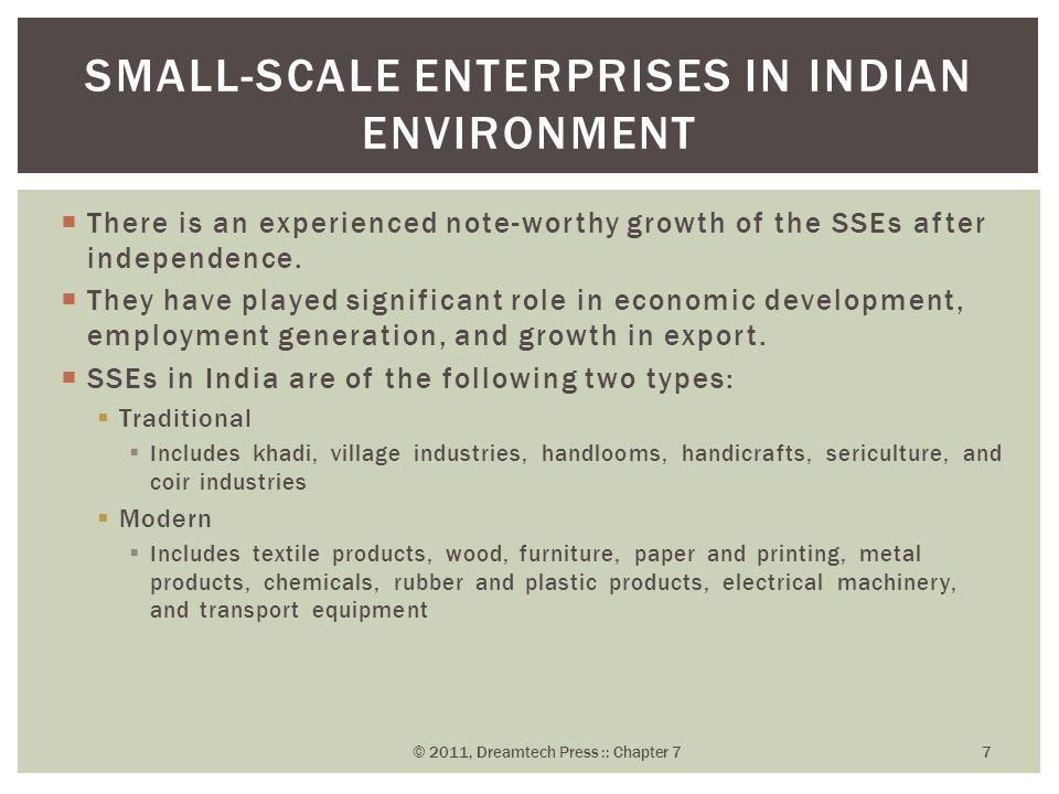 Political Factors Economic Factors Technological Factors Socio-Cultural Factors FACTORS INFLUENCING THE SMALL- SCALE ENTERPRISES © 2011, Dreamtech Press :: Chapter 7 8