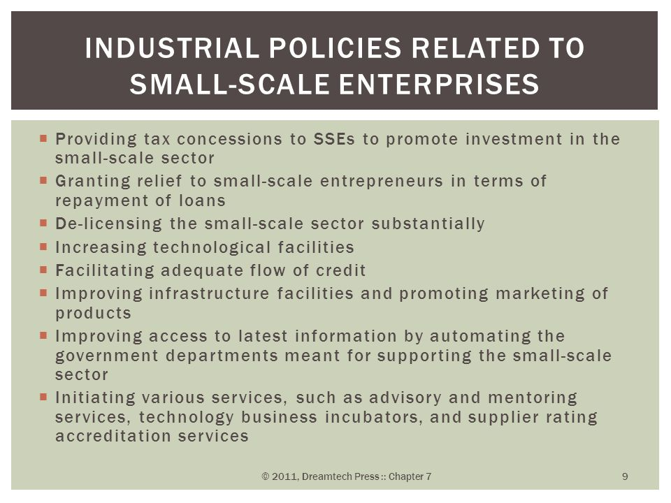  Providing tax concessions to SSEs to promote investment in the small-scale sector  Granting relief to small-scale entrepreneurs in terms of repayme