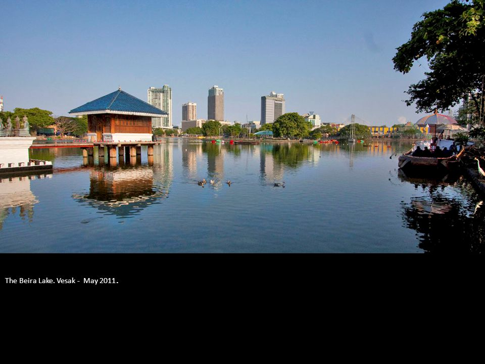 The Beira Lake. Vesak - May 2011.