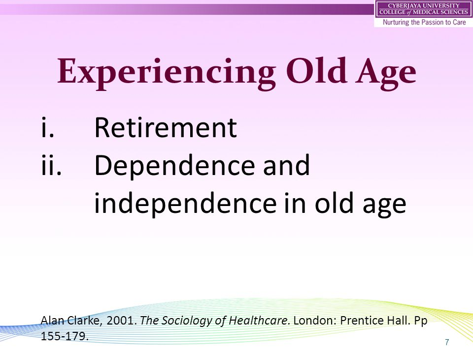 8 Sociology and Older People i.Disengagement theory ii.Structured dependency theory iii.Theory of the third age iv.Cultures of ageing Paul Higgs, 2008.