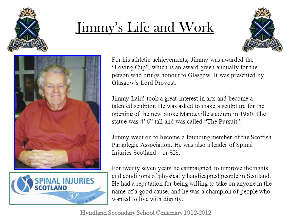 """Jimmy's Life and Work Hyndland Secondary School Centenary 1912-2012 For his athletic achievements, Jimmy was awarded the """"Loving Cup"""", which is an awa"""