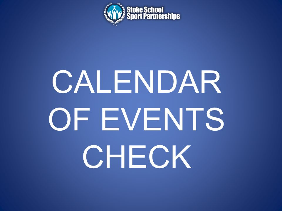 CALENDAR OF EVENTS CHECK