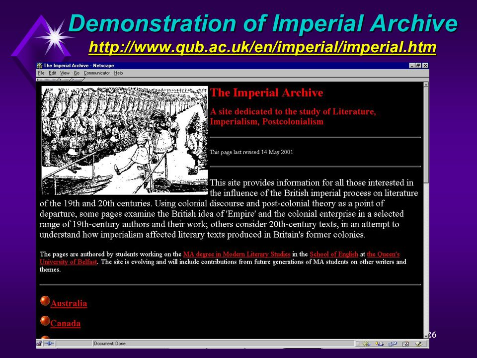 26 Demonstration of Imperial Archive http://www.qub.ac.uk/en/imperial/imperial.htm http://www.qub.ac.uk/en/imperial/imperial.htm