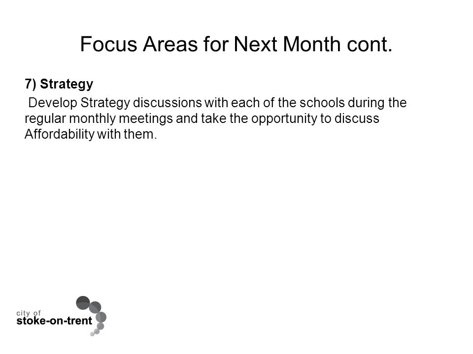Focus Areas for Next Month cont.