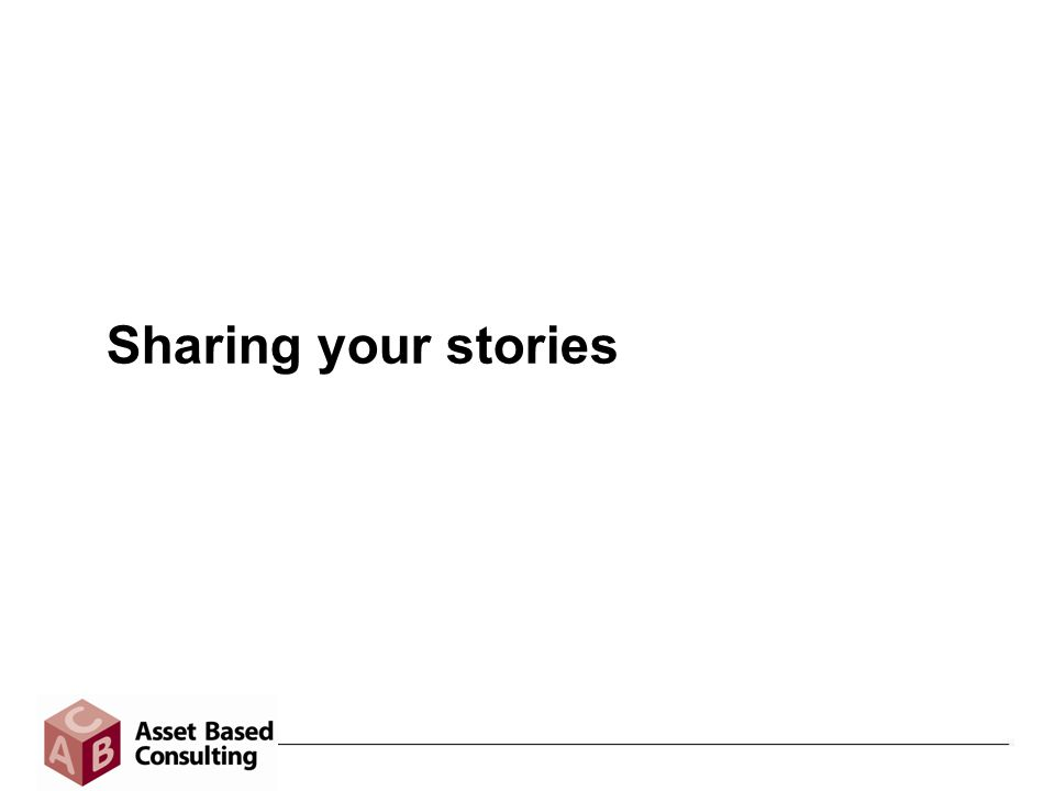 Sharing your stories
