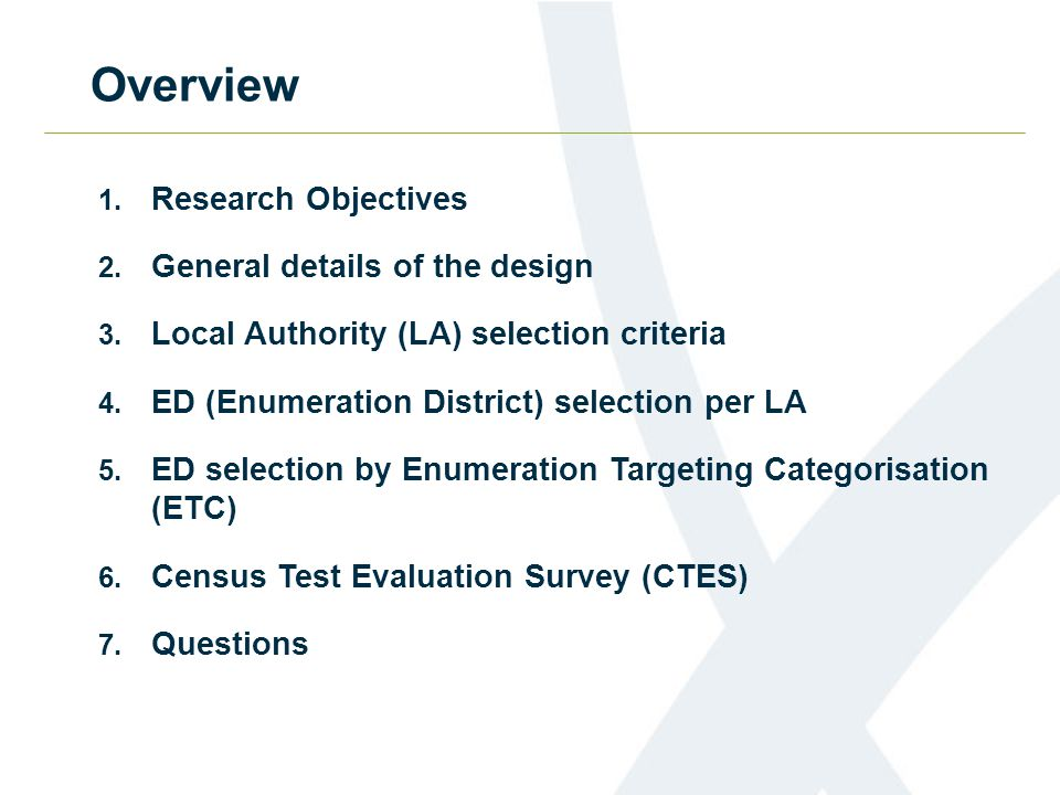 1. Research Objectives 2. General details of the design 3.