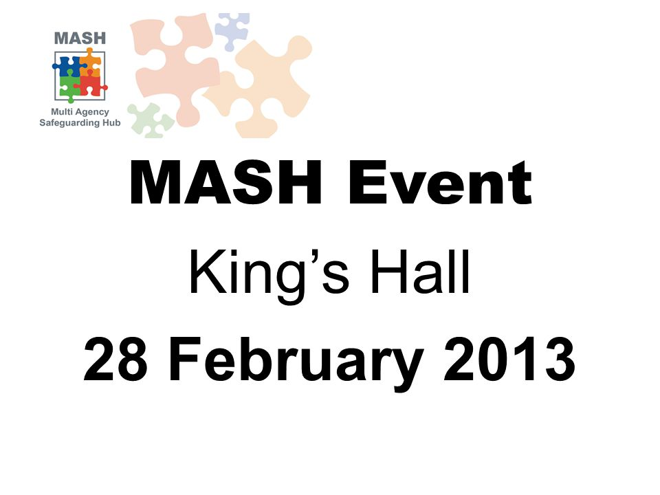 MASH Event King's Hall 28 February 2013