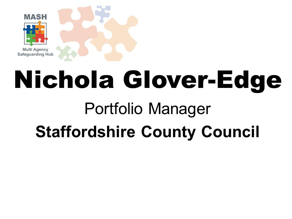 Nichola Glover-Edge Portfolio Manager Staffordshire County Council