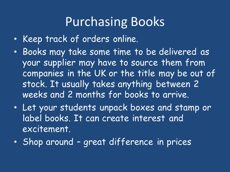 Purchasing Books Keep track of orders online.