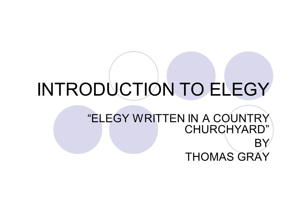 """INTRODUCTION TO ELEGY """"ELEGY WRITTEN IN A COUNTRY CHURCHYARD"""" BY THOMAS GRAY"""