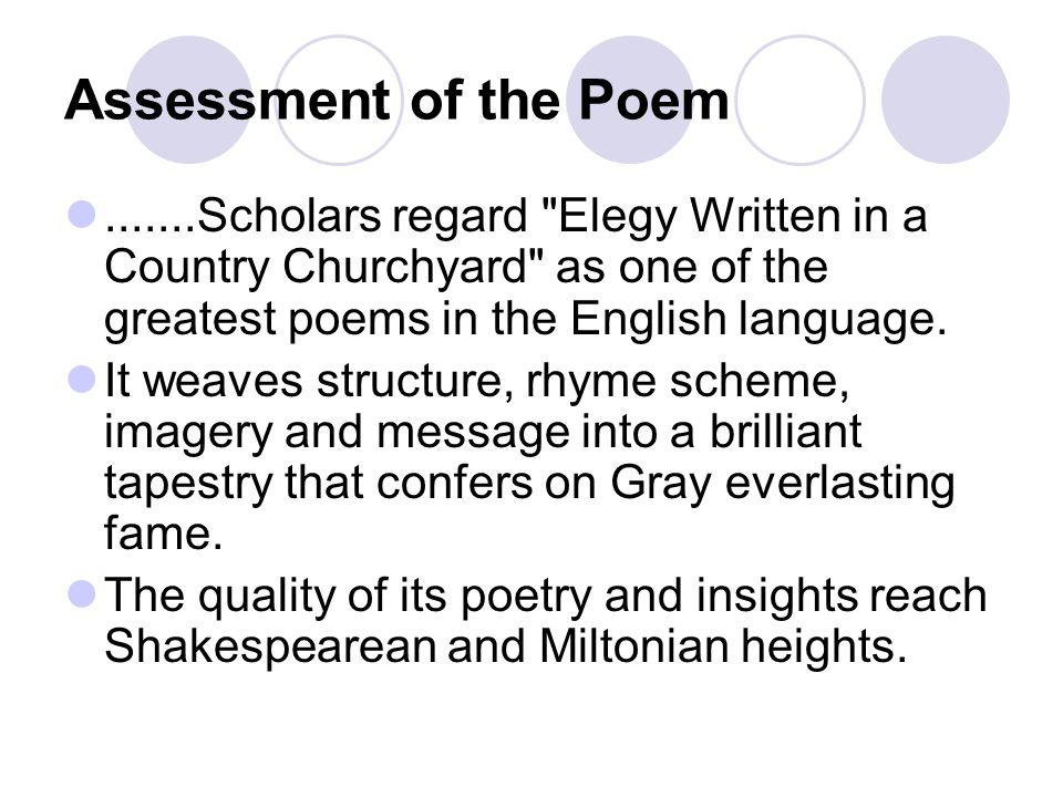 Assessment of the Poem.......Scholars regard